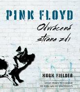 Pink Floyd Oodvvrácená strana zdi