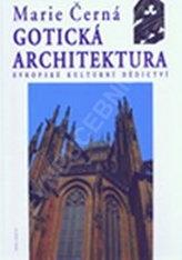 Gotická architektura – Evropské kulturní dědictví