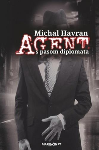 Agent s pasom diplomata - Michal Havran st.