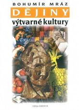 Dějiny výtvarné kultury 3 (2. vydání)