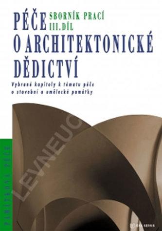 Péče o architektonické dědictví 3. díl
