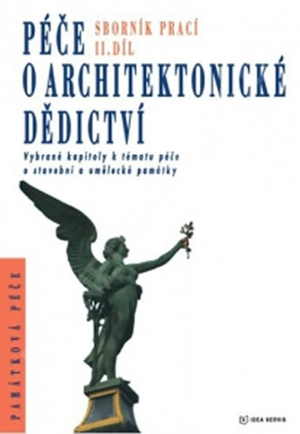 Péče o architektonické dědictví 2. díl