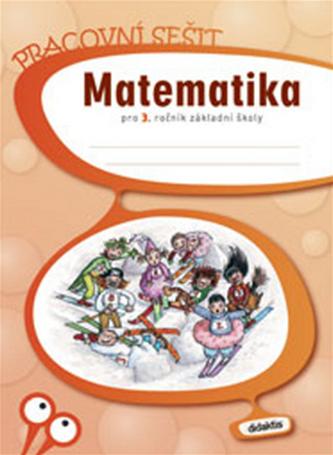 Matematika 3. roč. ZŠ - pracovní sešit