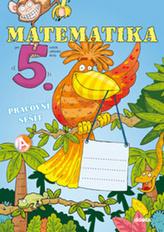 Matematika 5. roč. ZŠ - pracovní sešit