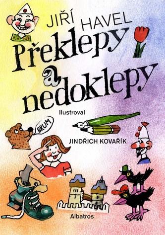 Překlepy a nedoklepy - Jindřich Kovařík, Jiří Havel