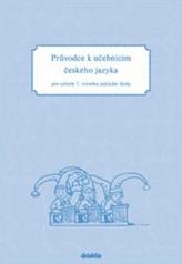 Průvodce k učebnicím ČJ 2 (pro 2. r. ZŠ)