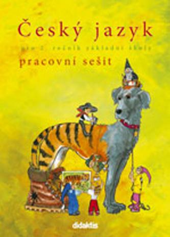 Český jazyk - prac. sešit (2. ročník ZŠ)