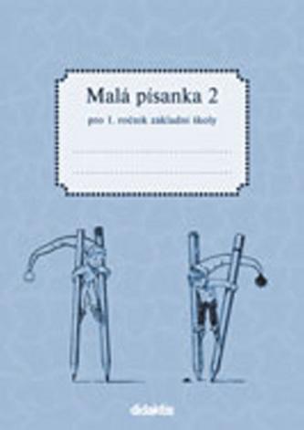 Malá písanka 1 - 2. díl - Halasová Jitka