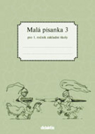 Malá písanka 1 - 3. díl