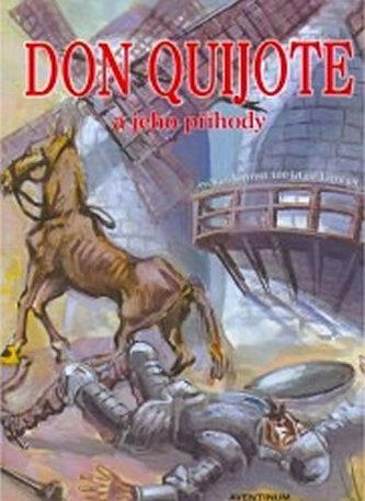Don Quijote a jeho příběhy - Hrdina Miroslav