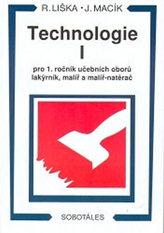 Technologie I pro 1 roč. učebních oborů lakýrník, malíř, natěrač
