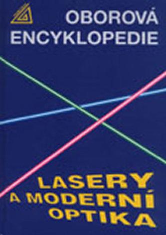 Lasery a moderní optika (oborová encyklopedie)