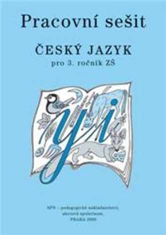 Český jazyk 3 pro základní školy Pracovní sešit