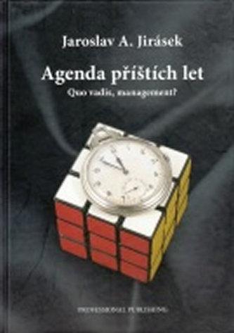 Agenda příštích let