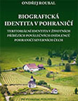 Biografická identita v pohraničí