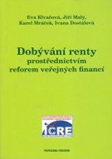 Dobývání renty prostřednictvím reforem veřejných financí