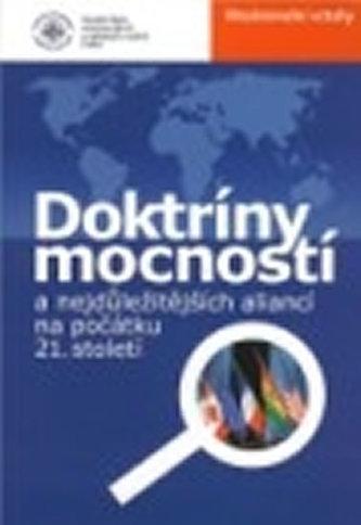 Doktríny mocností a nejdůležitějších aliancí na počátku 21. století