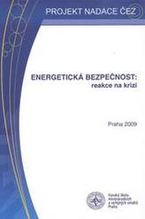 Energetická bezpečnost: reakce na krizi