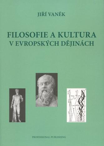 Filosofie a kultura v evropských dějinách