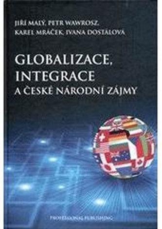 Globalizace, integrace a české národní zájmy