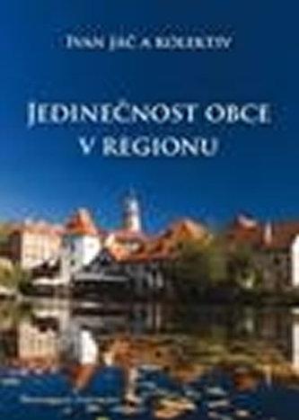 Jedinečnost obce v regionu