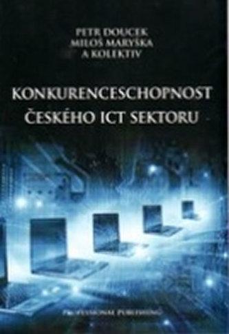 Konkurenceschopnost českého ICT sektoru