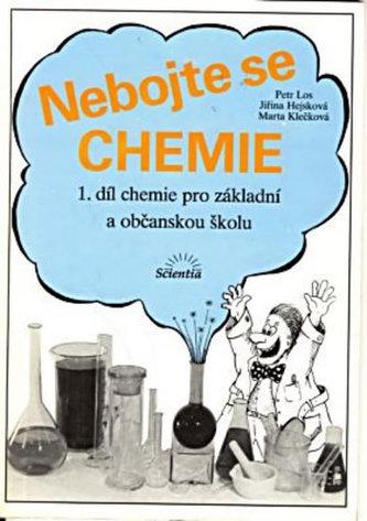 Nebojte se chemie (1.díl) - chemie pro ZŠ - Los Petr a kolektiv