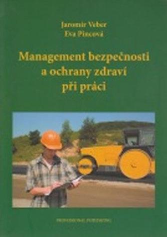 Management bezpečnosti a ochrany zdraví při práci