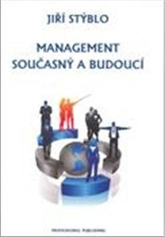 Management současný a budoucí