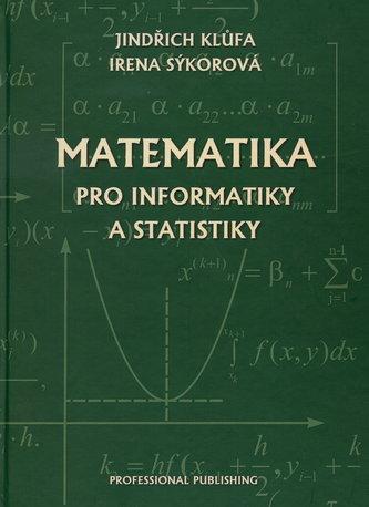 Matematika pro informatiky a statistiky