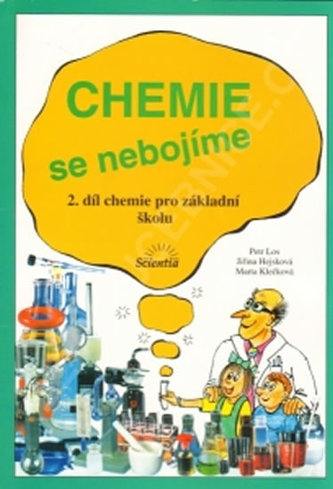 Nebojte se chemie (2.díl) - Metodická příručka pro učitele