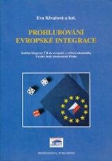 Prohlubování evropské integrace