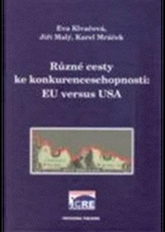 Různé cesty ke konkurenceschopnosti: EU versus USA