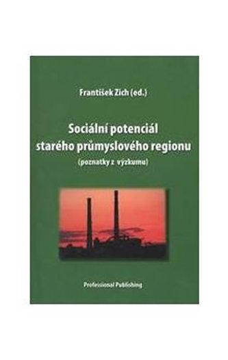 Sociální potenciál starého průmyslového regionu