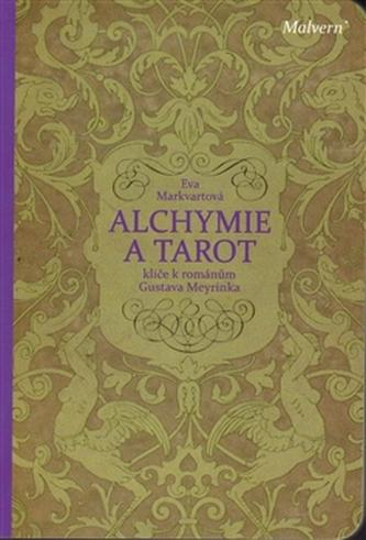 Alchymie a tarot - Eva Markvartová