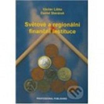 Světové a regionální finanční instituce - Václav Liška