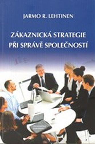 Zákaznická strategie při správě společností