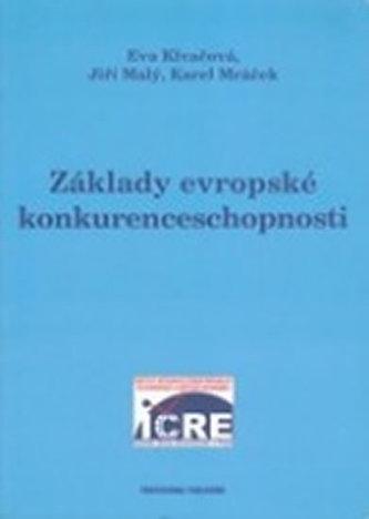 Základy evropské konkurenceschopnosti