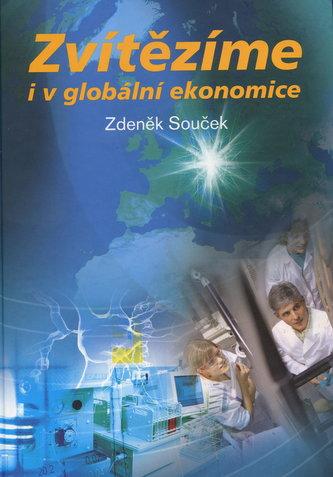 Zvítězíme i v globální ekonomice