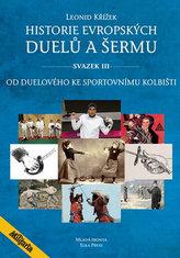 Historie evropských duelů a šermu III - Od duelového ke sportovnímu kolbišti
