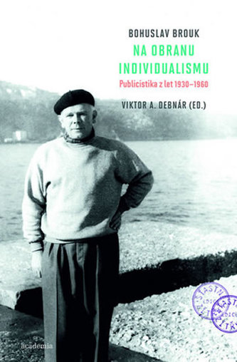 Na obranu individualismu - Bohuslav Brouk