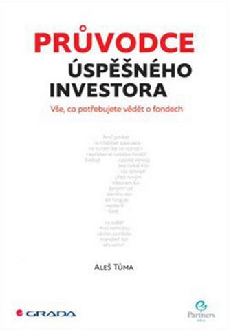 Průvodce úspěšného investora - Vše, co potřebujete vědět o fondech