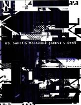 69. Bulletin Moravské galerie v Brně
