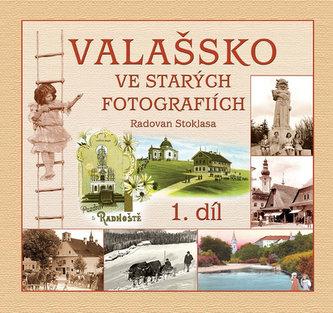 Valašsko ve starých fotografiích