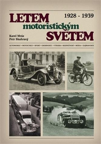 Letem motoristickým světem 1928-1939