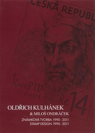 Oldřich Kulhánek & Miloš Ondráček - Známková tvorba 1990-2011 - Josef Koutecký