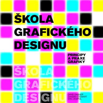 Škola grafického designu - Principy a praxe grafiky