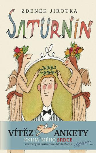 Saturnin - 11. vydání s ilustracemi Adolfa Borna - Zdeněk Jirotka
