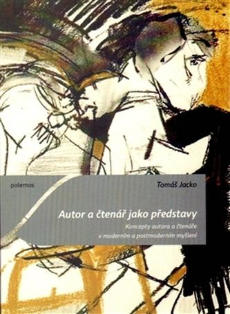 Autor a čtenář jako představy