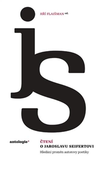 Čtení o Jaroslavu Seifertovi - Jiří Flaišman